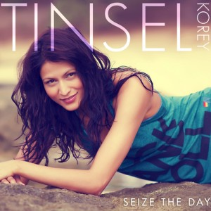 Tinsel Korey SEIZE THE DAY
